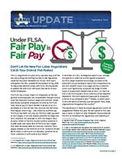 2016 Q3 SLRMA Newsletter - Under FLSA, Fair Play is Fair Pay, Don't Let the New Fair Labor Regulations Catch Your District Flat-footed