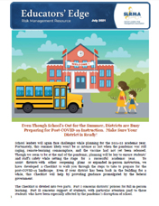 2021 Q2 SLRMA Newsletter - Even Though School's Out for the Summer, Districts are Busy Preparing for Post-COVID-19 Instruction. Make Sure Your District is Ready!